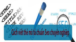 Cách viết thẻ mô tả chuẩn SEO